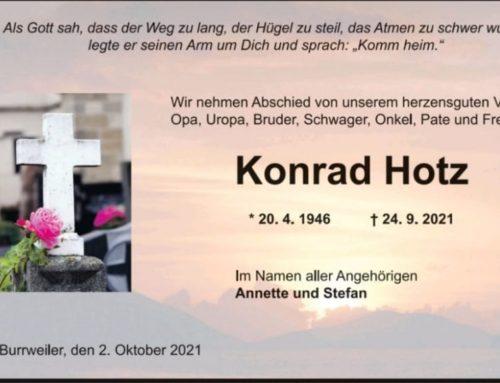 Nachruf – Am 24.09.2021 verstarb Konrad Hotz